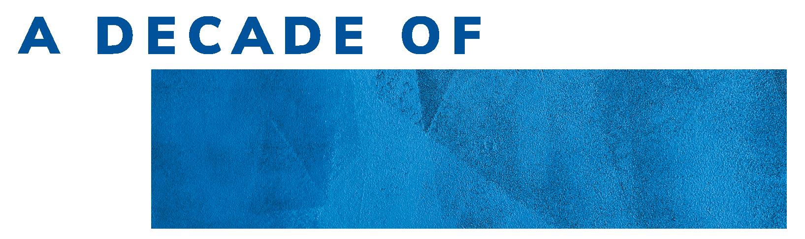 A Decade of Impact